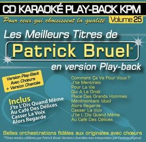 CD KARAOKE PLAY-BACK KPM VOL. 25 ''Patrick Bruel''