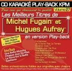 CD KARAOKE PLAY-BACK KPM VOL. 27 ''Michel Fugain & Hugues Aufray''