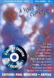 CD A VOUS DE CHANTER HOMMES VOL.01 (livret paroles inclus)