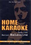 DVD HOME KARAOKE ''DANIEL BALAVOINE''