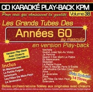 CD KARAOKÉ PLAY-BACK KPM VOL. 38 ''Tubes Années 60 Au Maculin''