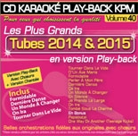 CD KARAOKE PLAY-BACK KPM VOL. 40 ''Tubes 2014 & 2015''