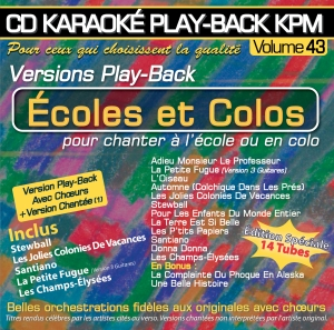 CD KARAOKE PLAY-BACK KPM VOL. 43 ''Ecoles et Colos''