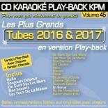 CD KARAOKE PLAY-BACK KPM VOL. 45 ''Tubes 2016 & 2017''