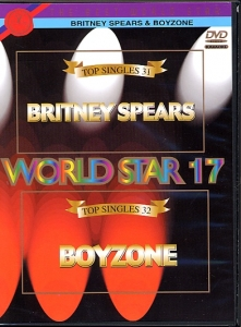 DVD WORLD STAR VOL.17 ''Britney Spears & Boyzone'' (All)