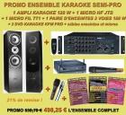 ENSEMBLE KARAOKE SEMI PRO AMPLI/ENCEINTES/1 MICRO HF/1 MICRO FIL + 3 DVD KARAOKE PRO