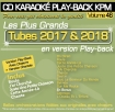 CD KARAOKE PLAY-BACK KPM VOL. 46 ''Tubes 2017 & 2018''