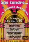DVD ÂGE TENDRE ''La Magie Des Années 60''