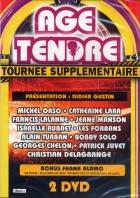 DOUBLE DVD AGE TENDRE ''La Tournée Supplémentaire''