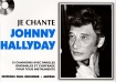 LIVRET PAROLES JE CHANTE JOHNNY HALLYDAY VOL.01 (avec accords)