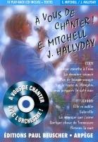 CD A VOUS DE CHANTER EDDY MITCHELL/JOHNNY HALLYDAY (livret paroles inclus)