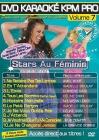 DVD KARAOKE KPM PRO VOL. 07 ''Stars Au Féminin'' (All)