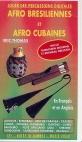 VIDEO VHS AFRO BRESILIENNES ET AFRO CUBAINES