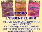 PROMO 10 DVD KARAOKE KPM PRO ''L'ESSENTIEL'' DONT 1 OFFERT + 1 DVD MEGAHITS EN CADEAU