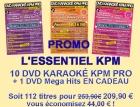 PROMO 10 DVD KARAOKE KPM PRO ''L'ESSENTIEL'' + 1 DVD MEGAHITS EN CADEAU
