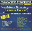 CD KARAOKE PLAY-BACK KPM VOL. 11 ''Francis Cabrel''