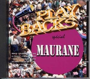 CD PLAY BACK MAURANE (avec et sans choeurs)