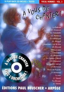 CD A VOUS DE CHANTER HOMMES VOL.03 (livret paroles inclus)